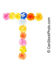"""""""T"""" Alphabet flowers made from paper craftwork - Colorful..."""