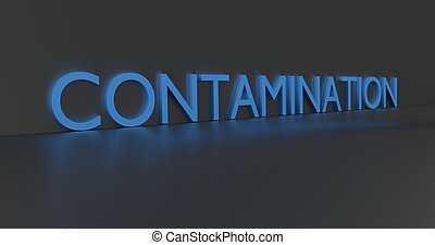 Contamination Word - Contamination concept word - blue text...
