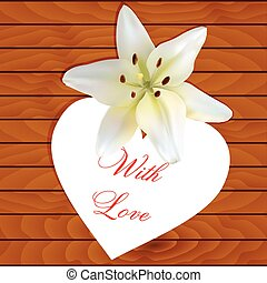 White heart with lily - White heart with an inscription and...