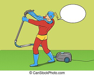 Superhero with vacuum cleaner pop art vector - Superhero...