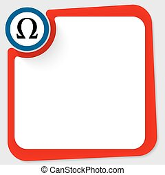 Blue circle with omega symbol and red frame for your text