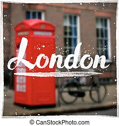 London calligraphy sign on blurred background - London...