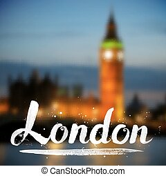 White calligraphy London sign on blurred photo background -...