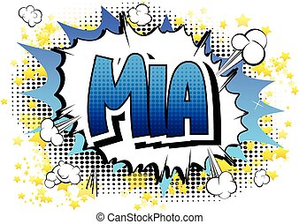 Mia - Comic book style female name on comic book abstract...