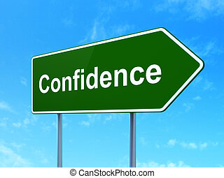 Finance concept: Confidence on road sign background