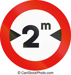 Road sign used in Spain - Width limitation
