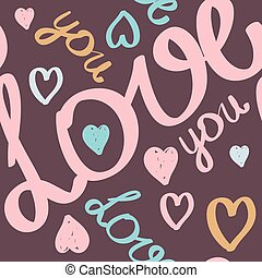 vector seamless pattern for Valentine's day or wedding. Handwritten text, hand brush lettering.