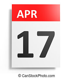 Calendar on white background. 17 April. 3D illustration.
