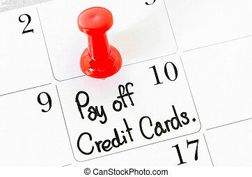 The words Pay off Credit Cards. - The words Pay off Credit...