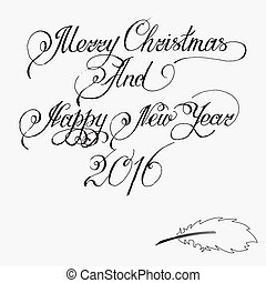 Merry christmas and Happy New Year 2016. Hand-written text. Vector illustration for your design.