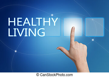 Healthy Living - hand pressing button on interface with blue...
