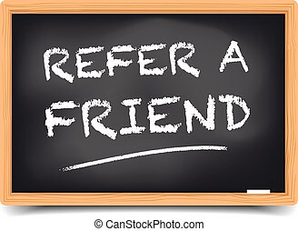 Refer a Friend - detailed illustration of a blackboard with...