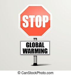 Stop Global Warming - detailed illustration of a red stop...