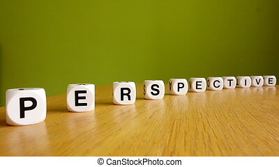 Perspective - Word perspective in black lettering on white...