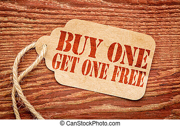 buy one get one free - price tag - buy one get one free sale...