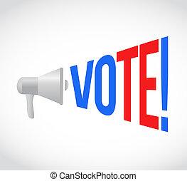 vote megaphone message at loud. concept