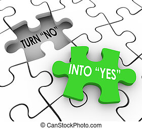 Turn No Into Yes Puzzle Piece Resolve Dispute Disagreement...