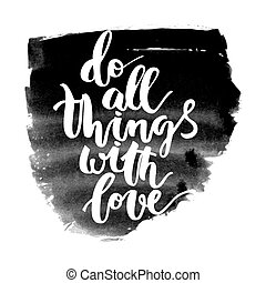 Motivational hand drawn inscription about doing things on...