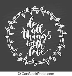 Motivational hand drawn inscription about doing things with...