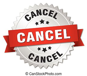 cancel 3d silver badge with red ribbon