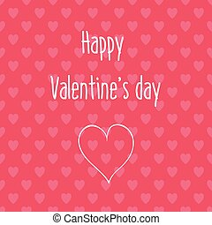 Happy Valentines day card with background seamless heart pattern