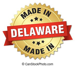 made in Delaware gold badge with red ribbon