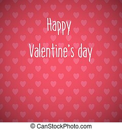 Happy Valentines Day card with a seamless hearts pattern background
