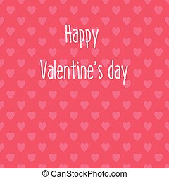 Happy Valentines Day card with a seamless hearts pattern background.