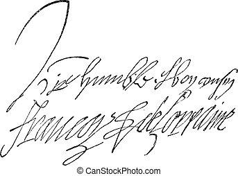Signature of Francois de Lorraine, Duke of Guise (1519-1562), vintage engraving.