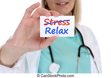Stress stressed relax relaxed burnout ill illness healthy...
