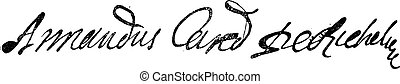 Signature of Armand Jean du Plessis or Cardinal-Duc de...