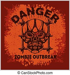 Poster Zombie Outbreak. Zombie Apocalypse. Sign board with...