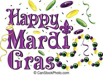 Mardi Gras text - Happy Mardi Gras