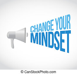 change your mindset message concept sign illustration design...