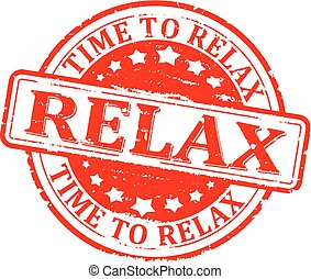 time for relax, relax - Scratched round red stamped - time...