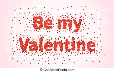 Happy valentines day Be my Valentine - Be My Valentine Happy...