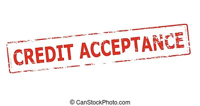 Credit acceptance - Rubber stamp with text credit acceptance...