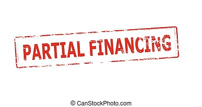 Partial financing - Rubber stamp with text partial financing...