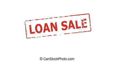 Loan sale - Rubber stamp with text loan sale inside, vector...