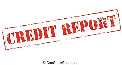 Credit report - Rubber stamp with text credit report inside,...