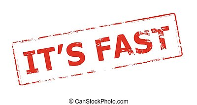 It s fast - Rubber stamp with text it s fast inside, vector...