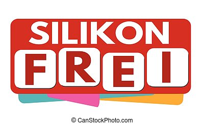 Silicone free banner or label - Silicone free in german...