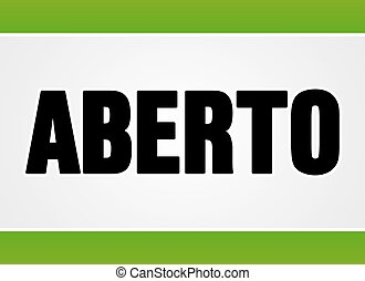 Aberto sign in white and green