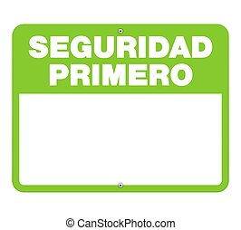 Seguridad Primero caution sign with copy space - Single...