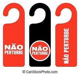 Nao perturbe do not disturb signs - Set of three red, black...