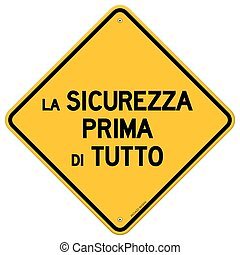Single la sicurezza prima di tutto sign - Isolated single...