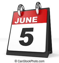 Calendar on white background. 5 June. 3D illustration.