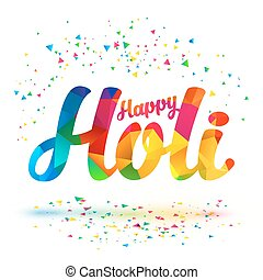 Happy Holi vector sign with colorful triangles pattern and...