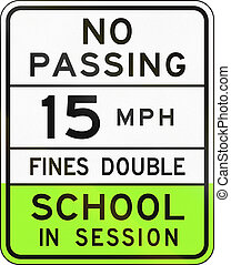 Road sign used in the US state of Arizona - school speed...