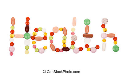health inscription made from pills - health inscription made...